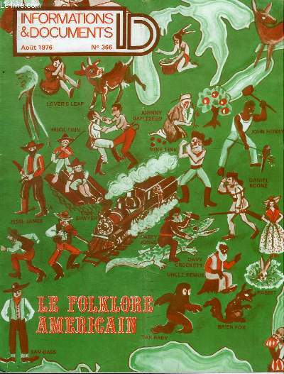 INFORMATIONS & DOCUMENTS - AOUT 1976 - N°366 - LE FOLKLORE AMERICAIN