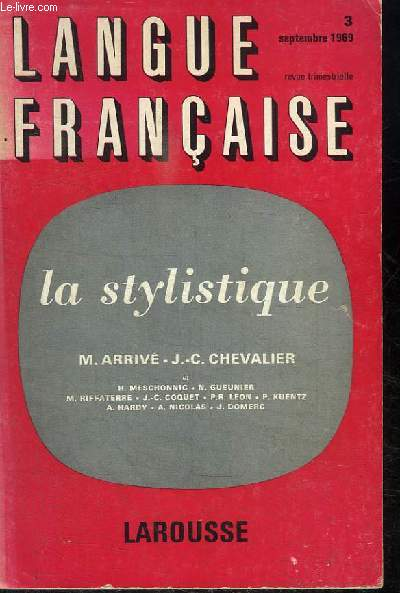 LANGUE FRANCAISE N°3 SEPTEMBRE 1969 - LA STYLISTIQUE