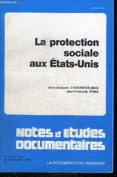 LA DOCUMENTATION FRANCAISE : LA PROTECTION SOCIALE AUX ETATS-UNIS - 28 NOVEMBRE 1983