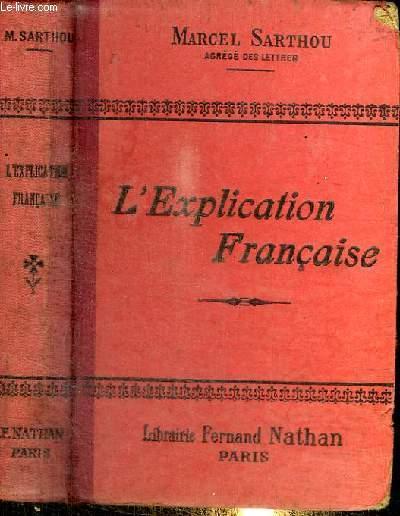 L'EXPLICATION FRANCAISE