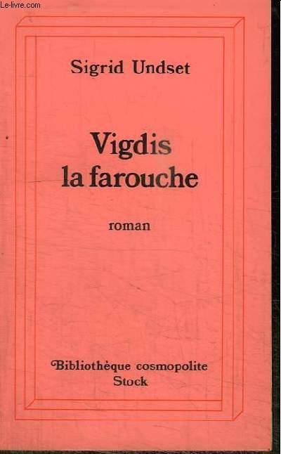 VIGDIS LA FAROUCHE