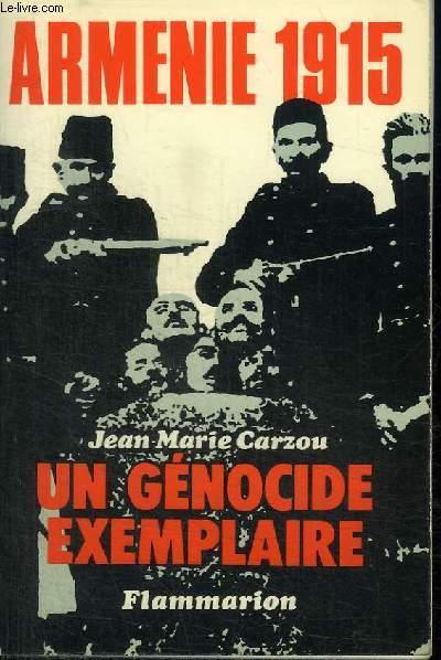 ARMENIE 1915 - UN GENOCIDE EXEMPLAIRE
