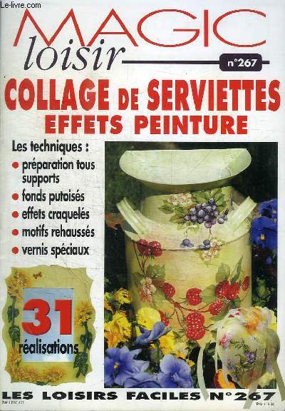 MAGIC LOISIR N°267 : COLLAGE DE SERVIETTES EFFETS PEINTURES