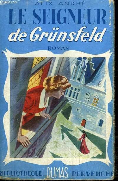 LE SEIGNEUR DE GRUNSFELD