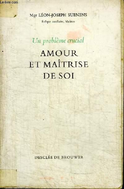 AMOUR ET MAITRISE DE SOI
