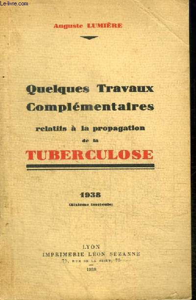 QUELQUES TRAVAUX COMPLEMENTAIRES RELATIFS A LA PROPAGATION DE LA TUBERCULOSE