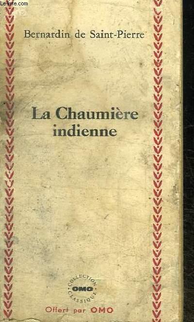 LA CHAUMIERE INDIENNE