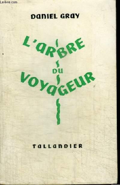 L'ARBRE DU VOYAGEUR