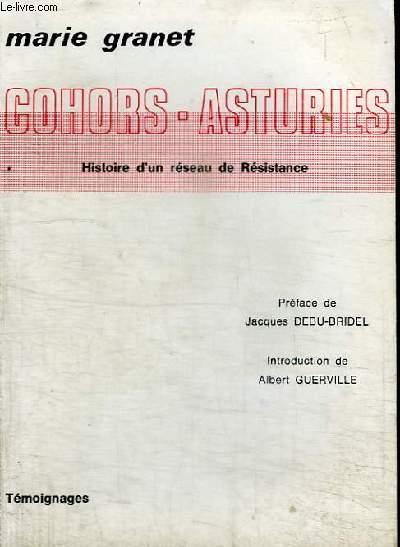 COHORS-ASTURIES - HISTOIRE D'UN RESEAU DE RESISTANCE