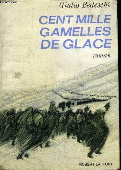 CENT MILLE GAMELLES DE GLACE