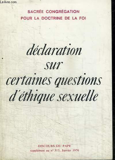 DECLARATION SUR CERTAINES QUESTIONS D'ETHIQUE SEXUELLE - SUPPLEMENT AU DISCOURS DU PAPE N°315