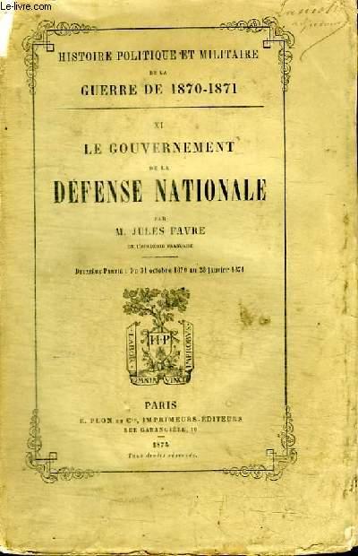 LE GOUVERNEMENT DE LA DEFENSE NATIONALE - DEUXIEME PARTIE : DU 31 OCTOBRE 1870 AU 28 JANVIER 1871