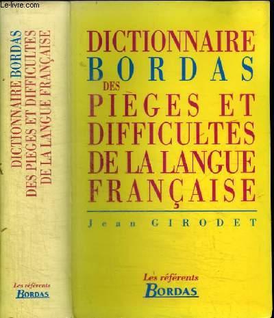 DICTIONNAIRE DES PIEGES ET DIFFICULTES DE LA LANGUE FRANCAISE