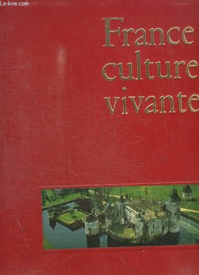 FRANCE CULTURE VIVANTE - TOME 1 ET 2 EN 2 VOLUMES