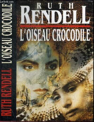 L'OISEAU CROCODILE