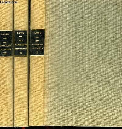 MES CAMARADES SONT MORTS - TOME 1 A 3 EN 3 VOLUMES