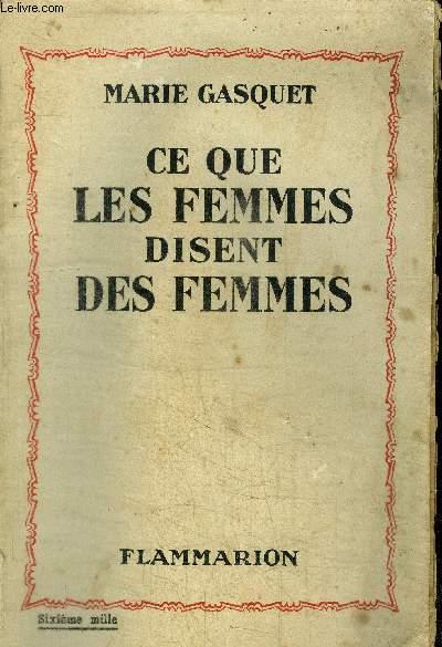 CE QUE LES FEMMES DISENT DES FEMMES