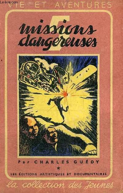 5 MISSIONS DANGEREUSES . LA COLLECTION DES JEUNES