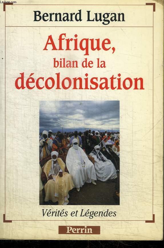 AFRIQUE, BILAN DE LA DECOLONISATION