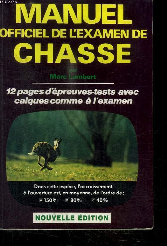 MANUEL OFFICIEL DE L EXAMEN DE CHASSE