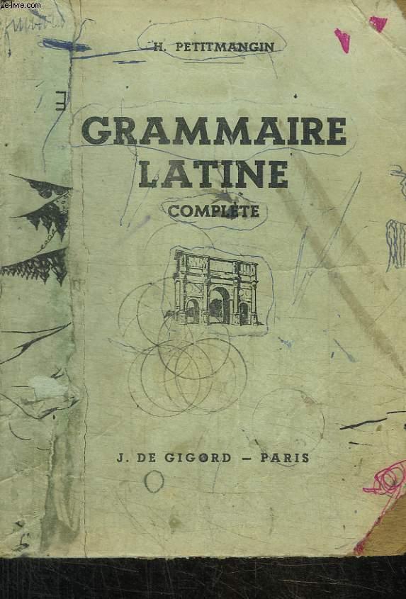 GRAMMAIRE LATINE / COMPLETE