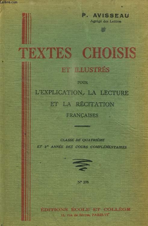 TEXTES CHOISIS ET ILLUSTRES POUR L EXPLICATION LA LECTURE ET LA RECITATION FRANCAISES