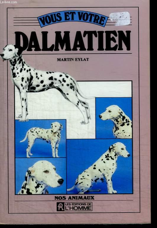 Vous et votre Dalmatien