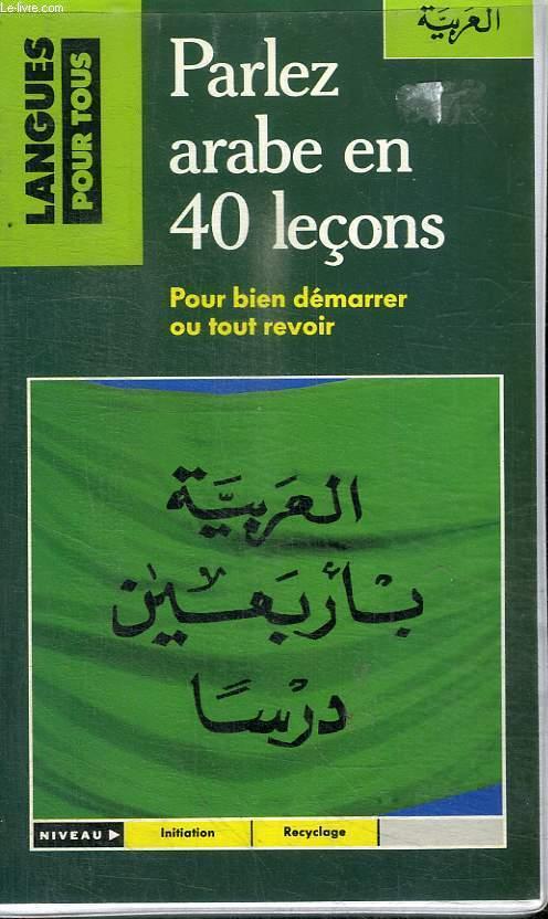 Coffret avec livre et 3 cassettes / PARLEZ ARABE EN 40 LECONS