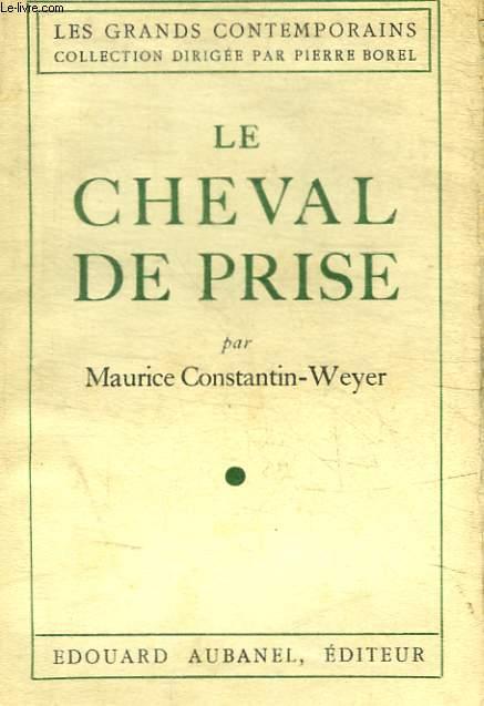 LE CHEVAL DE PRISE