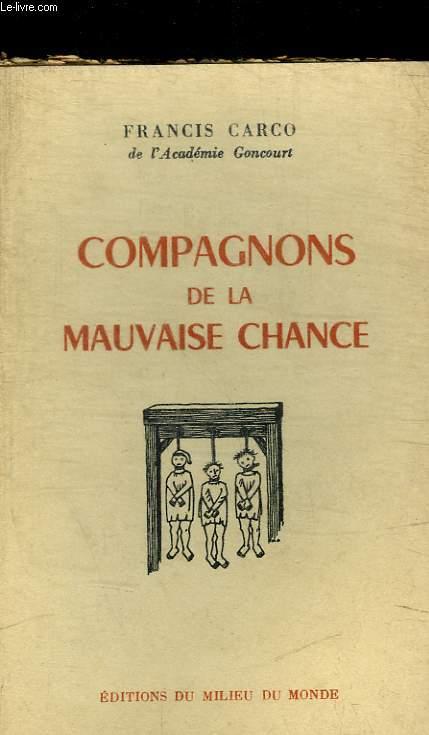 COMPAGNONS DE LA MAUVAISE CHANCE