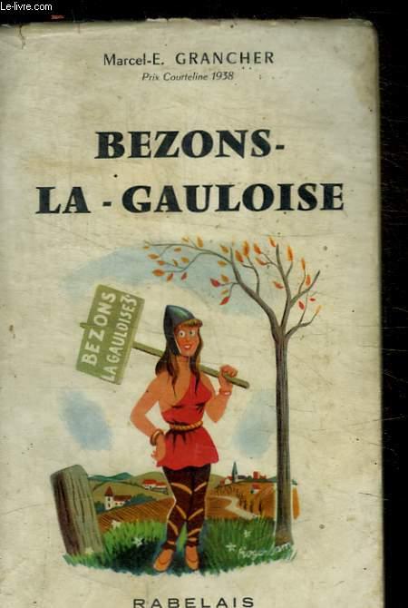 BEZONS - LA - GAULOISE