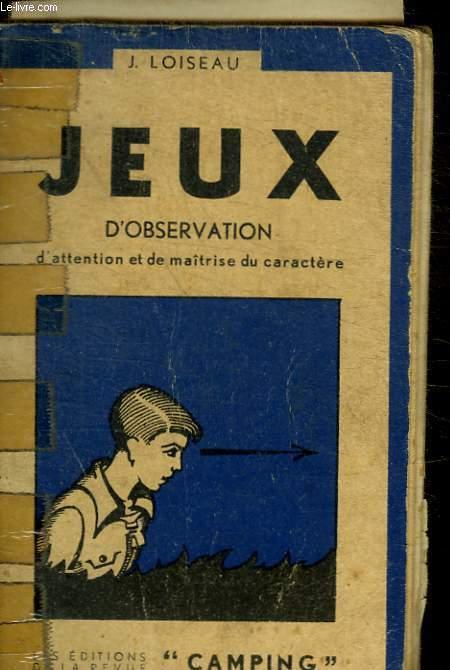 JEUX D OBSERVATION D ATTENTION ET DE MAITRISE DU CARACTERE