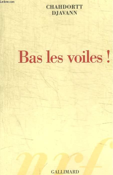 BAS LES VOILES !
