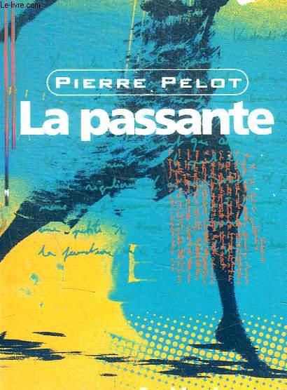 PASSANTE (LA)