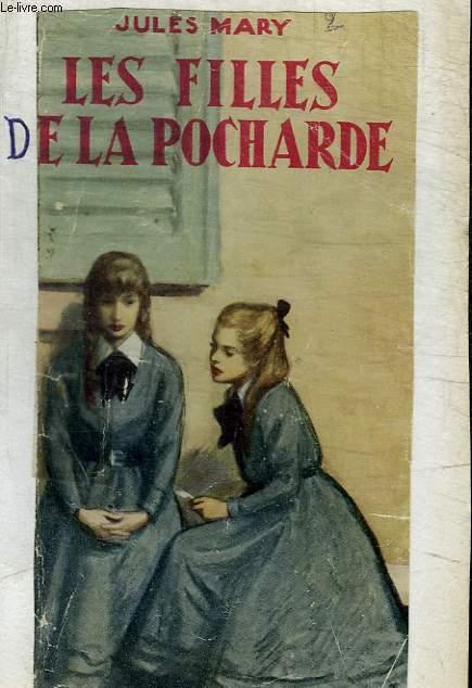 LES FILLES DE LA POCHARDE