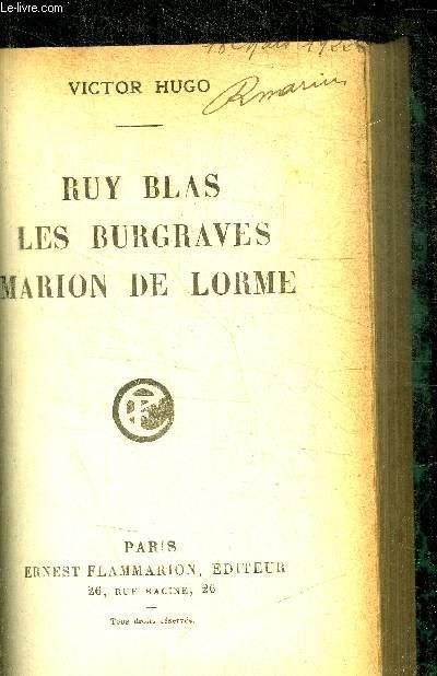 RUY BLAS LES BURGRAVES MARION DE LORME