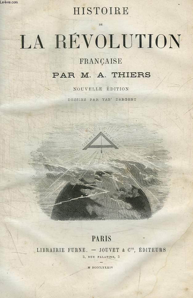 HISTOIRE DE LA REVOLUTION FRANCAISE - TOME 1