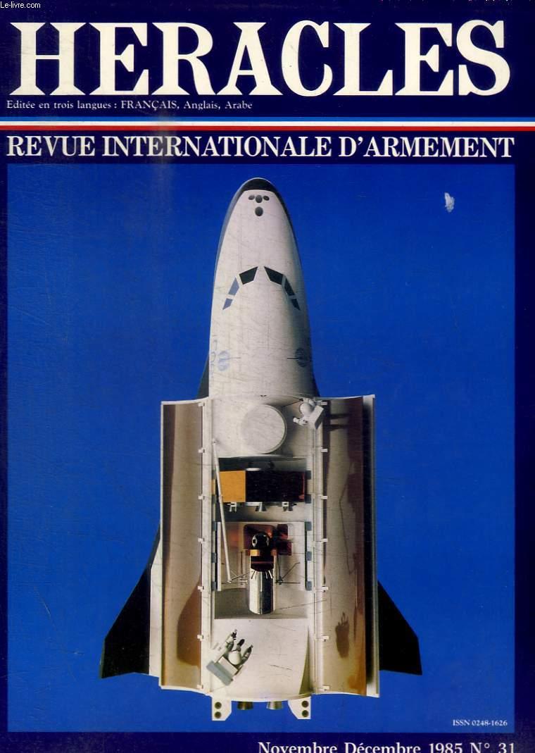 HERACLES - REVUE INTERNATIONALE D ARMEMENT - N° 31 - NOVEMBRE DECEMBRE - PEUT ETRE ENFIN LE DIALOGUE TRANSATLANTIQUE - EN BREF.... - L AFFRONTEMENT SOCIETO AMERICAIN AU COEUR DES CHOIS STRATEGIQUES RUSSES / .../