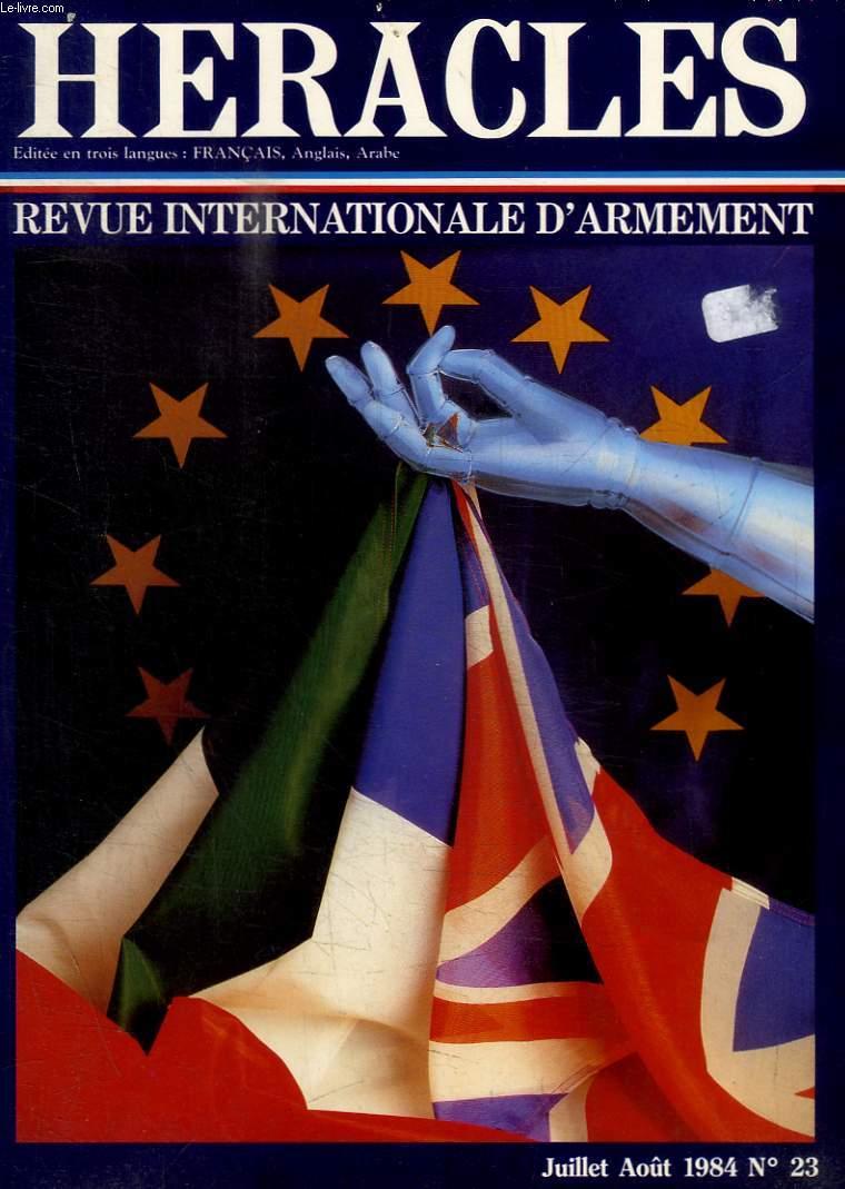 HERACLES - REVUE INTERNATIONALE D ARMEMENT - N° 23 - JUILLET AOUT 1984 - LA GUERRE CHIMIQUE A L ORDRE DU JOUR / LES MISSILES TACTIQUES FRANCAIS / UN NOUVEAU CHAPITRE POUR LES ROYAL ORDNANCE FACTORIES /.../
