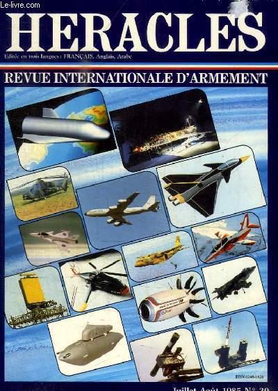 HERACLES - REVUE INTERNATIONALE D ARMEMENT - N° 29 - JUILLET AOUT 1985 - PLACE SOUS LE SIGNE DES TECHNIQUES DE POINTE - LE 36 E SALON INTERNATIONAL DE L AERONAUTIQUE ET DE L ESPACE A TENU SES PROMESSES - D UN STAND A L AUTRE FAISONS LE TOUR DU MONDE