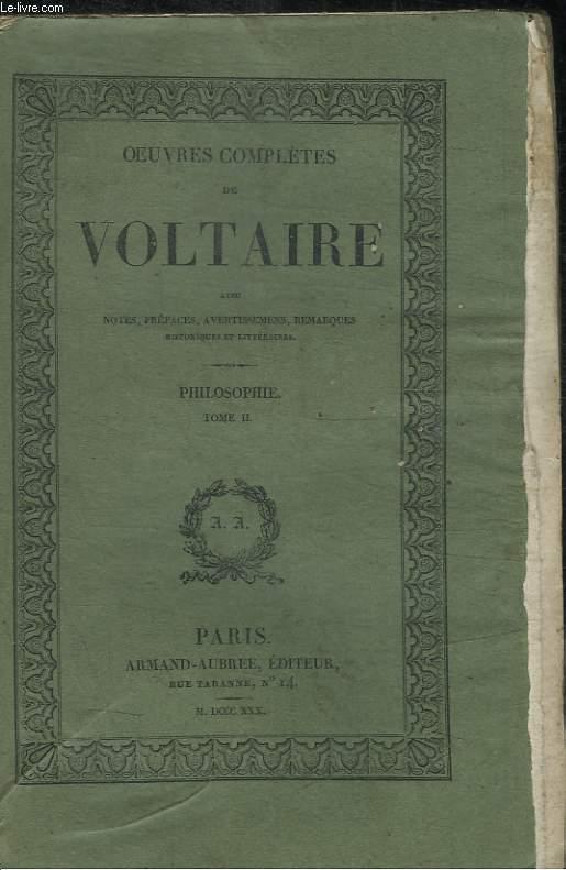 OEUVRES COMPLETES DE VOLTAIRE TOME XXVII- PHILOSOPHIE  TOME II