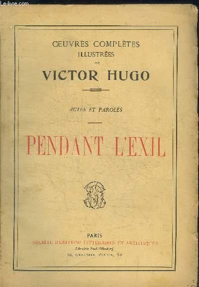 OEUVRES COMPLETES ILLUSTREES DE VICTOR HUGO - PENDANT L EXIL