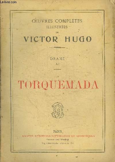 OEUVRES COMPLETES ILLUSTREES DE VICTOR HUGO - TORQUEMADA