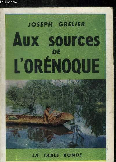 AUX SOURCES DE L ORENOQUE