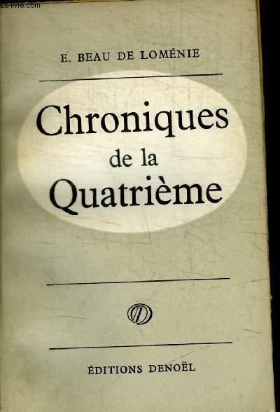 CHRONIQUES DE LA QUATRIEME