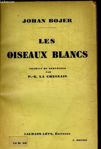 LES OISEAUX BLANCS