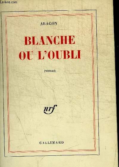 BLANCHE OU L OUBLI