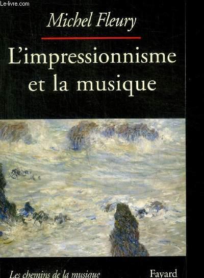 L IMPRESSIONNISME ET LA MUSIQUE
