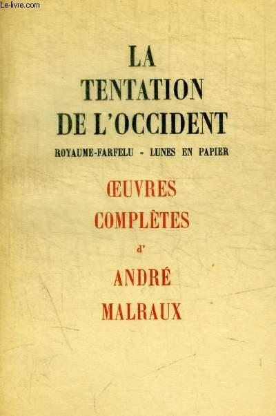 LA TENTATION DE L OCCIDENT - ROYAUME FARFELU / LUNES EN PAPIER