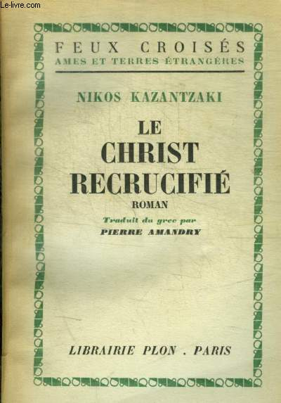 LE CHRIST RECRUCIFIE